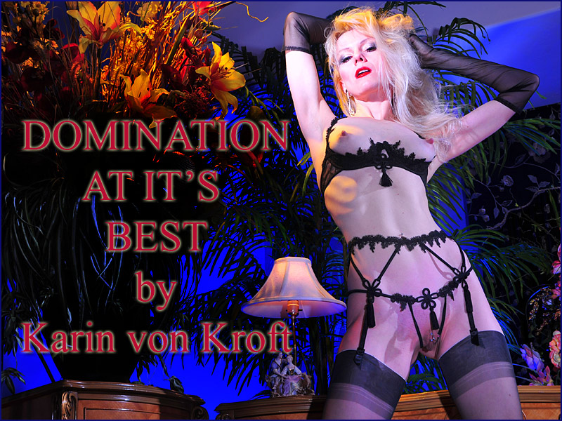 Best Dominatrix Arizona USA - Mistress Karin von Kroft