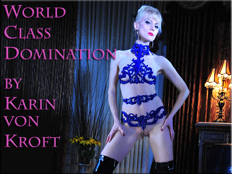 Tucson Dominatrix | Mistress in Arizona | Mistress Karin von Kroft